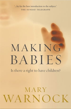 Making Babies Is There a Right to Have Children?