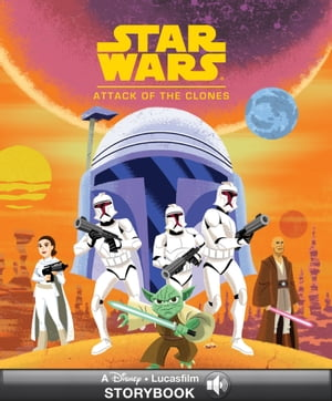 Star Wars Classic Stories: Attack of the Clones