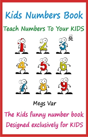 Kids Numbers Book: Teach Numbers To Your Kids
