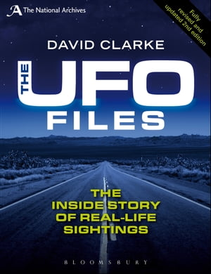 The UFO Files The Inside Story of Real-life Sightings