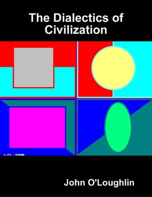 The Dialectics of Civilization