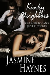 Jasmine Haynes - Kinky Neighbors Two