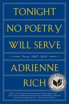 Tonight No Poetry Will Serve: Poems 2007-2010 Cover Image