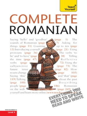 Complete Romanian: Teach Yourself (Book and audio support) Learn to read,  write,  speak and understand a new language with Teach Yourself