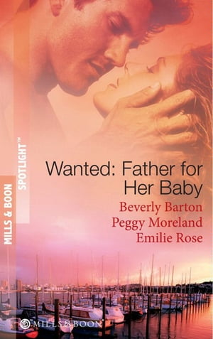 Wanted: Father for Her Baby: Keeping Baby Secret / Five Brothers and a Baby / Expecting Brand's Baby (Mills & Boon Spotlight)