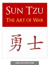 Sun Tzu - THE ART OF WAR by SUN TZU SUNZI SUN WU