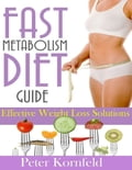 online magazine -  Fast Metabolism Diet Guide: Effective Weight Loss Solutions