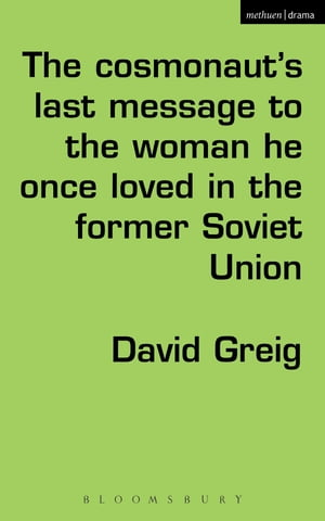 The Cosmonaut?s Last Message to the Woman He Once Loved in the Former Soviet Union