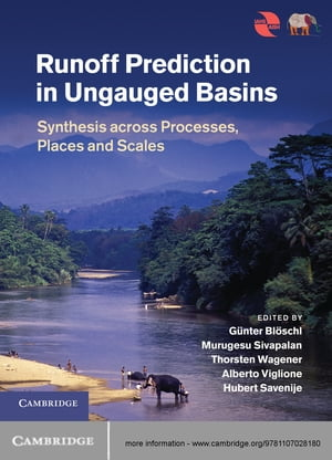Runoff Prediction in Ungauged Basins Synthesis across Processes,  Places and Scales