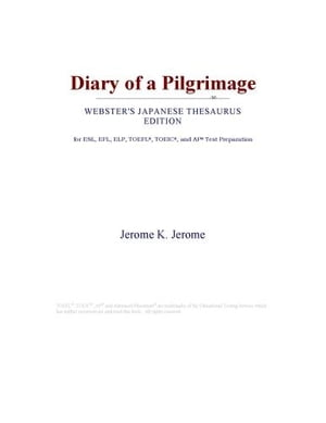 Diary of a Pilgrimage (Webster's Japanese Thesaurus Edition)
