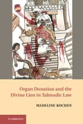 online magazine -  Organ Donation and the Divine Lien in Talmudic Law
