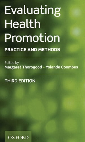Evaluating Health Promotion Practice and Methods