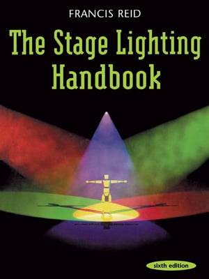 Stage Lighting Handbook