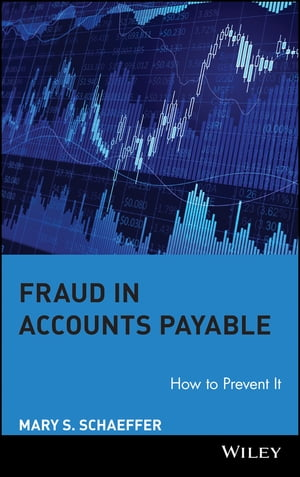Fraud in Accounts Payable How to Prevent It