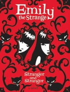 Emily the Strange: Stranger and Stranger Cover Image