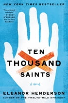Ten Thousand Saints: A Novel Cover Image
