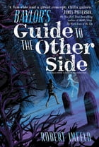 Baylor's Guide to the Other Side Cover Image