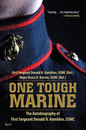 One Tough Marine The Autobiography of First Sergeant Donald N. Hamblen,  USMC