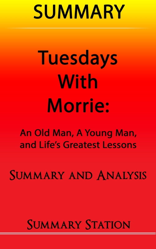 tuesdays with morrie setting and musical This lesson discusses the setting and genre of ''tuesdays with morrie'' this novel  by mitch albom recounts a student's conversations with his old professor about.