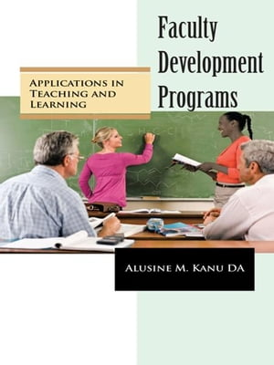 Faculty Development Programs Applications in Teaching and Learning