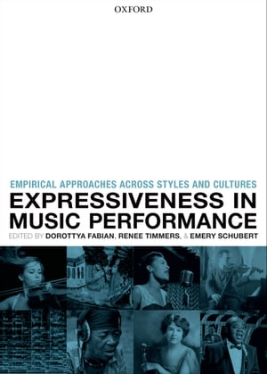 Expressiveness in music performance Empirical approaches across styles and cultures