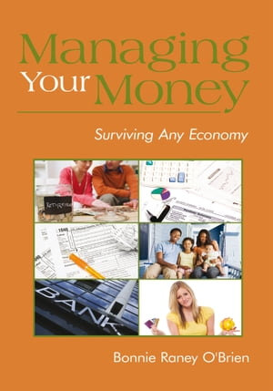 Managing Your Money Surviving Any Economy