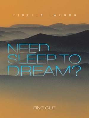 NEED SLEEP TO DREAM? Find Out