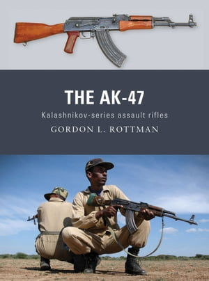 The AK-47 Kalashnikov-series assault rifles