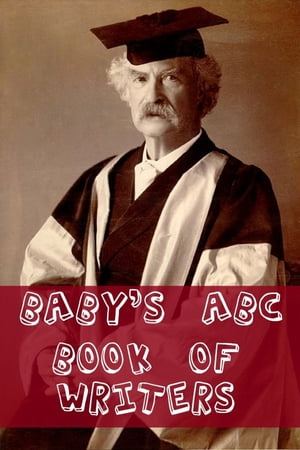 Baby?s ABC Book of Writers