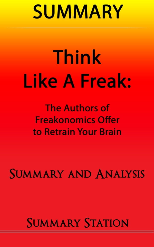 freakonomics summary Freakonomics movie reviews & metacritic score: alex gibney (enron: the smartest guys in the room, casino jack and the united states of money) delivers a visu.