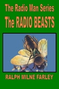 online magazine -  The Radio Beasts: The Radio Man Series