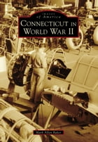 Connecticut in World War II Cover Image
