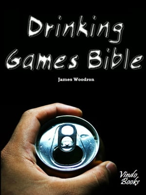 Drinking Games Bible For adults with a Kobo