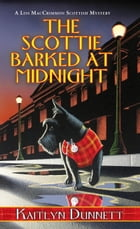 The Scottie Barked At Midnight Cover Image