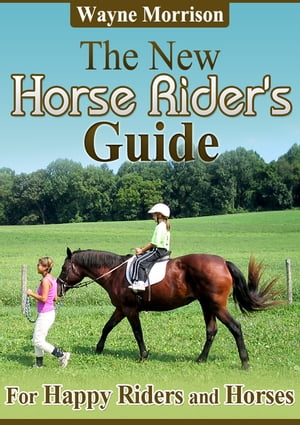 The New Horse Riders Guide