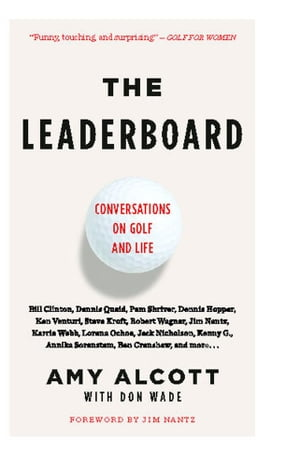 The Leaderboard Conversations on Golf and Life