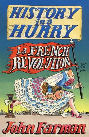 History in a Hurry: French Revolution