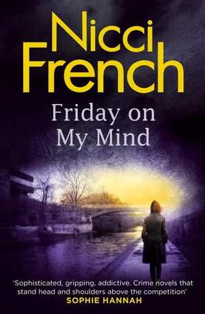 Friday On My Mind A Frieda Klein Novel (5)