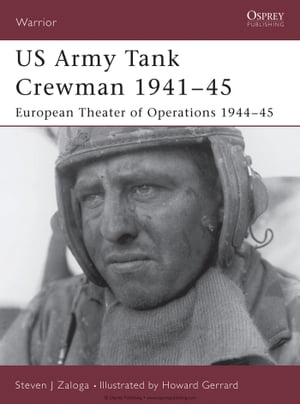 US Army Tank Crewman 1941?45 European Theater of Operations (ETO) 1944?45