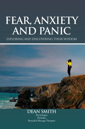 Fear, Anxiety and Panic