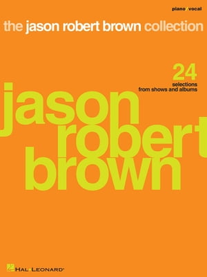 The Jason Robert Brown Collection (Songbook)