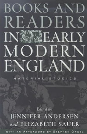 Books and Readers in Early Modern England Material Studies