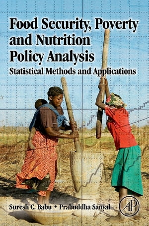Food Security,  Poverty and Nutrition Policy Analysis Statistical Methods and Applications