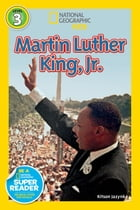National Geographic Readers: Martin Luther King, Jr. Cover Image