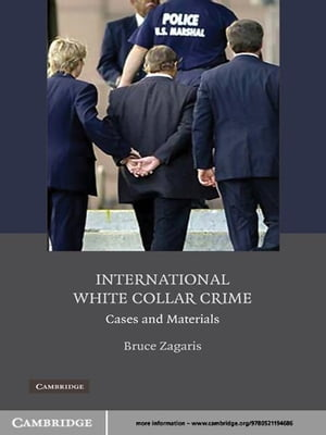 International White Collar Crime Cases and Materials
