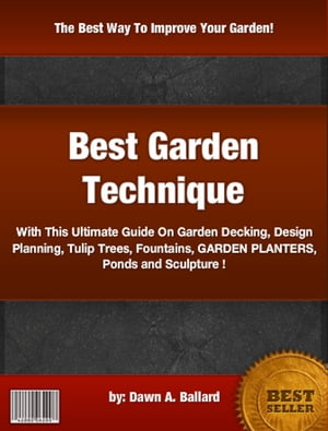 Best Garden Technique