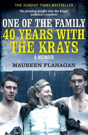 One of the Family 40 Years with the Krays