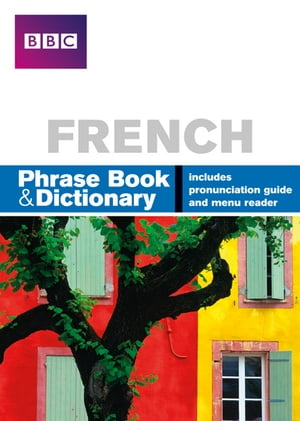 BBC FRENCH PHRASE BOOK & DICTIONARY