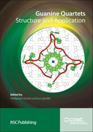 Guanine Quartets: Structure and Application
