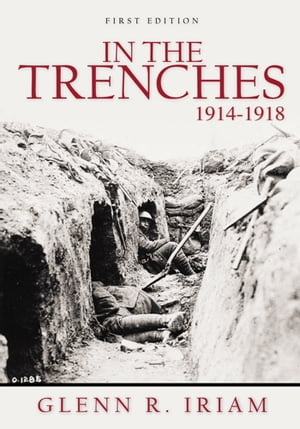 IN THE TRENCHES 1914 - 1918